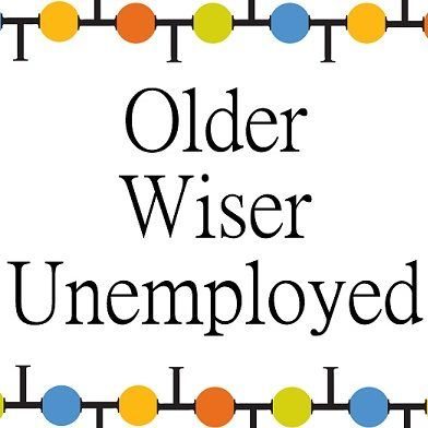 Older, Wiser and Unemployed
